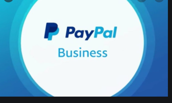 Paypal Business Account Sign Up And All You Must Know